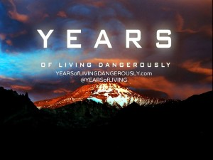 'Years of Living Dangerously' is Canadian director James Cameron's latest endeavour, an ambitious nine-part TV documentary on